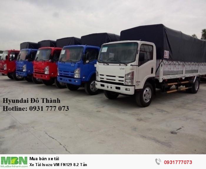 Xe Tải Isuzu VM FN129 8.2 Tấn - Giao xe trong tháng - Hotline: 0931777073 (24/24)