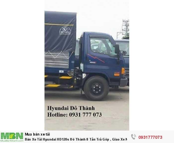 hỗ trợ mua xe hyundai HD120s 8 tấn trả góp chỉ cần trả trước 150tr