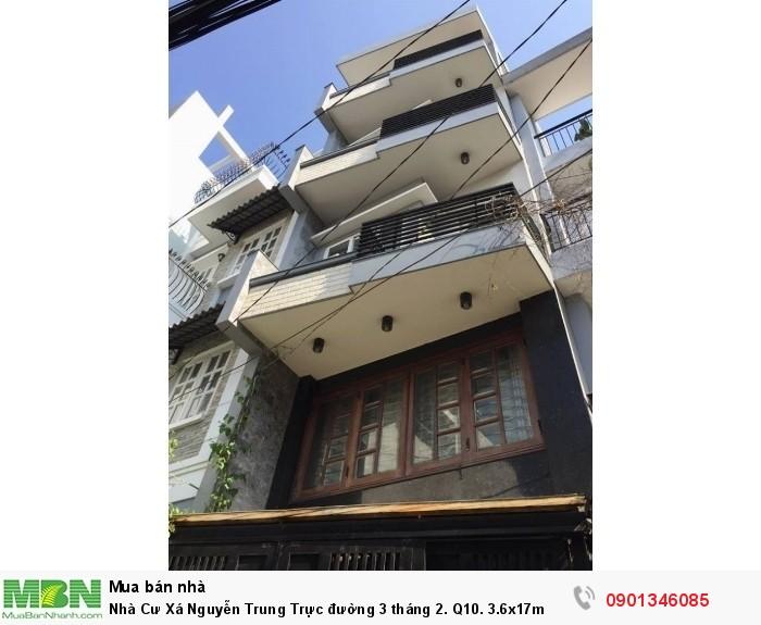 Nhà Cư Xá Nguyễn Trung Trực đường 3 tháng 2. Q10. 3.6x17m