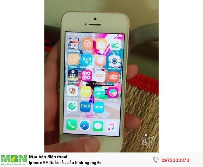 Iphone SE Quốc tế - cấu hình ngang 6s