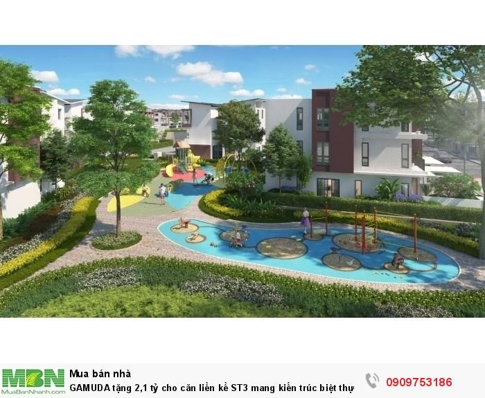 GAMUDA tặng 2,1 tỷ cho căn liền kề ST3 mang kiến trúc biệt thự song lập.