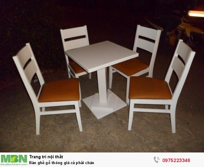Bàn ghế gỗ thông giá cả phải chân..0