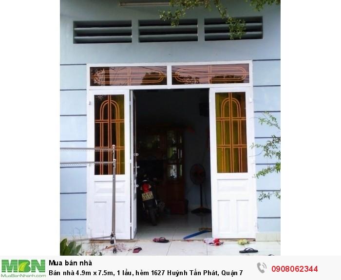 Bán nhà 4.9m x 7.5m, 1 lầu, hẻm 1627 Huỳnh Tấn Phát, Quận 7