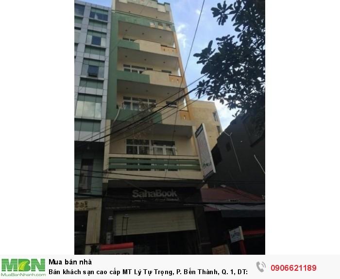 Bán khách sạn cao cấp MT Lý Tự Trọng, P. Bến Thành, Q. 1, DT: 4x20m, 9 lầu