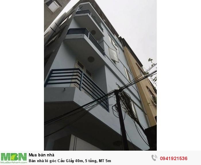 Bán nhà lô góc Cầu Giấy 40m, 5 tầng, MT 5m