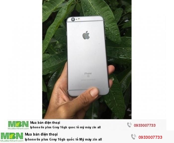 Iphone 6s plus Grey 16gb quốc tế Mỹ máy zin all
