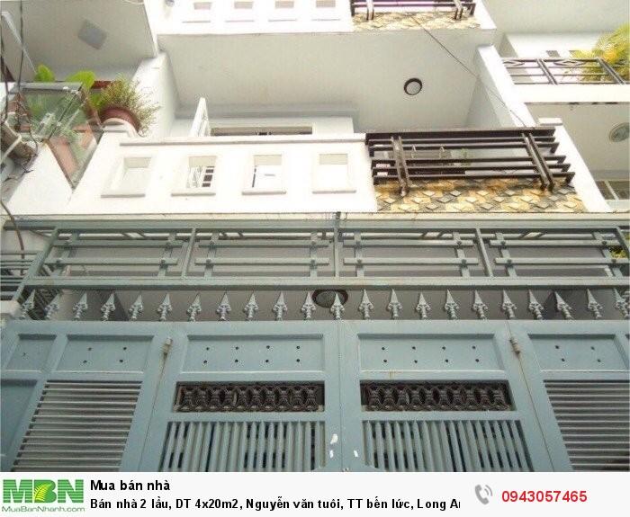 Bán nhà 2 lầu, DT 4x20m2, Nguyễn văn tuôi, TT bến lức, Long An, thanh toán chậm 12thang