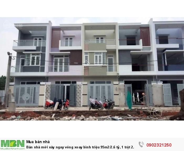 Bán nhà mới xây ngay vòng xoay bình triệu 95m2/2.6 tỷ, 1 trệt 2 lầu, sân rộng 5m