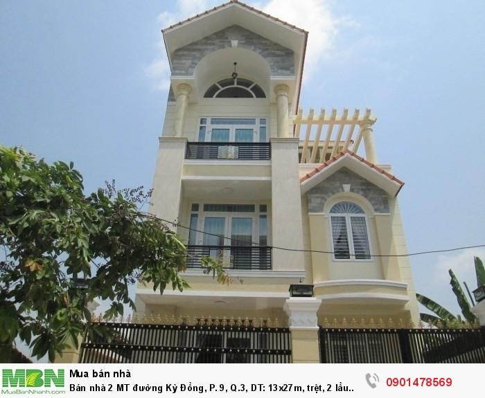 Bán nhà 2 MT đường Kỳ Đồng, P. 9, Q.3, DT: 13x27m, trệt, 2 lầu mới đẹp, đang cho thuê giá cao.