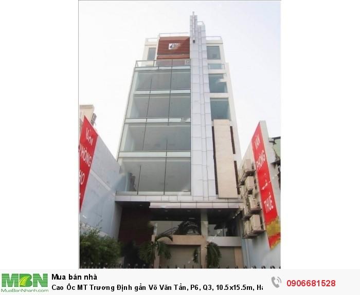 Cao Ốc MT Trương Định gần Võ Văn Tần, P6, Q3, 10.5x15.5m, Hầm 6 Tầng