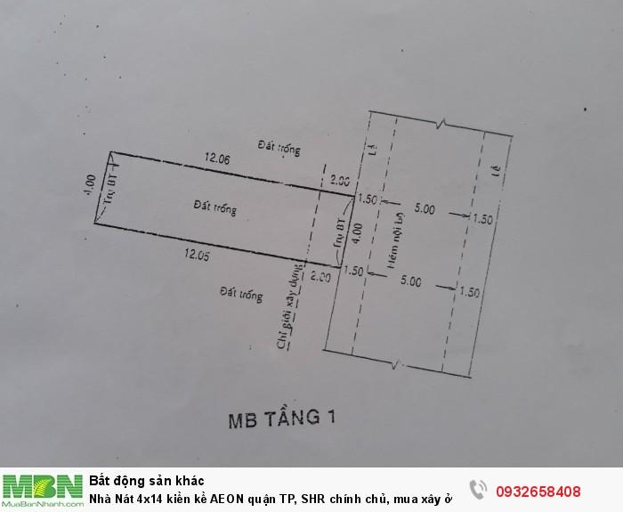 Nhà Nát 4x14 kiền kề AEON quận TP, SHR chính chủ, mua xây ở ngay, mặt tiền đường tiện kinh doanh