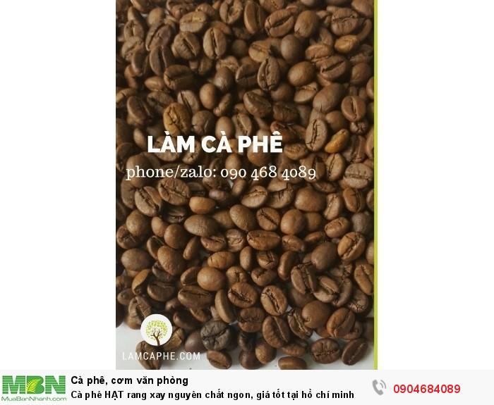 Cà phê hạt rang xay nguyên chất ngon, giá tốt tại Hồ Chí Minh2