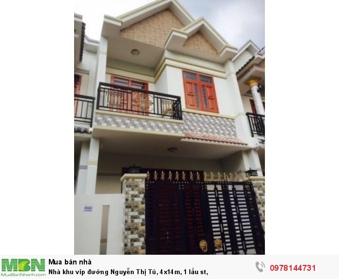 Nhà khu vip đường Nguyễn Thị Tú, 4x14m, 1 lầu st,