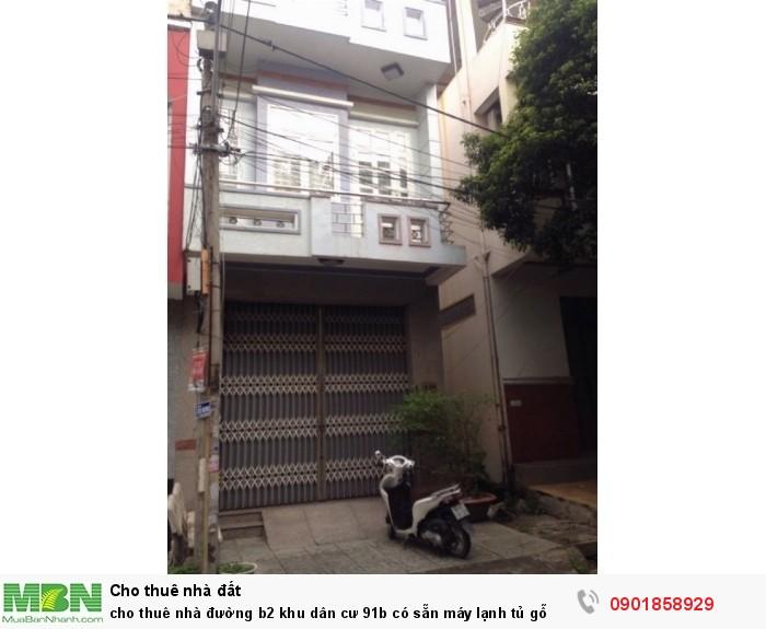 cho thuê nhà đường b2 khu dân cư 91b có sẵn máy lạnh tủ gỗ