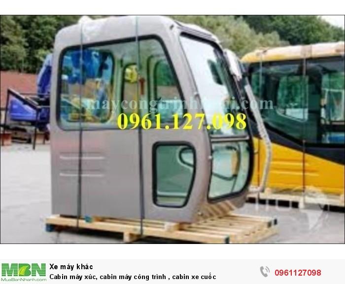 Cabin máy xúc, cabin máy công trình , cabin xe cuốc