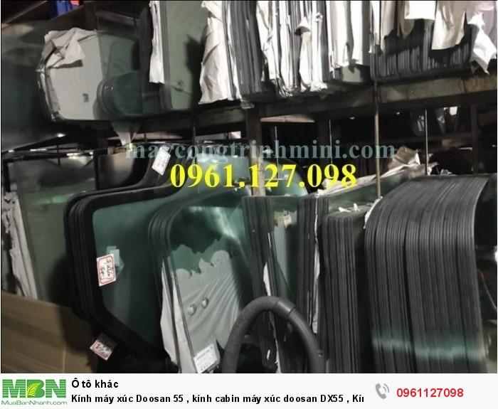 Kính máy xúc Doosan 55 , kính cabin máy xúc doosan DX55 , Kính máy xúc DX55