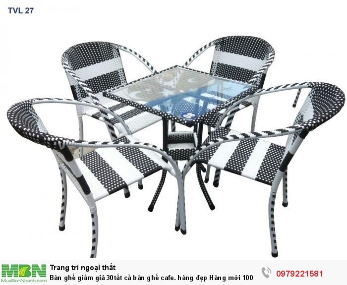 Bàn ghế giảm giá 30tất cả bàn ghế cafe. hàng đẹp Hàng mới 100