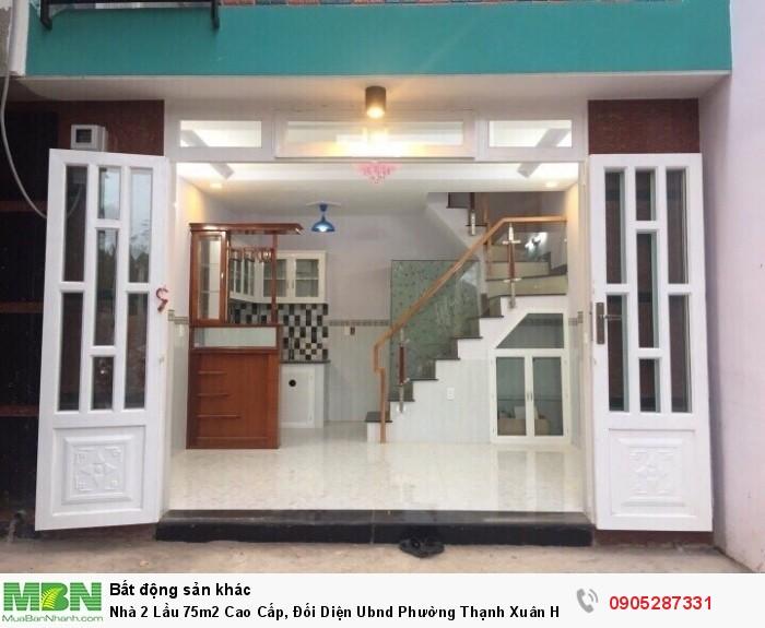 Nhà 2 Lầu 75m2 Cao Cấp, Đối Diện Ubnd Phường Thạnh Xuân Hình Thật, Nhà Thật 100%