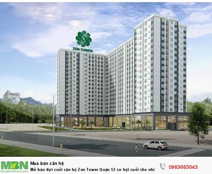 Mở bán đợt cuối căn hộ Zen Tower Quận 12 cơ hội cuối cho những người muốn mua chung cư