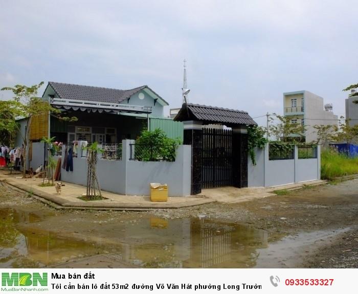 Tôi cần bán lô đất 53m2 đường Võ Văn Hát phường Long Trường quận 9