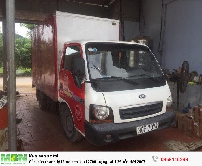 Cần bán thanh lý lô xe ben kia k2700 trọng tải 1,25 tấn đời 2007 giá rẻ