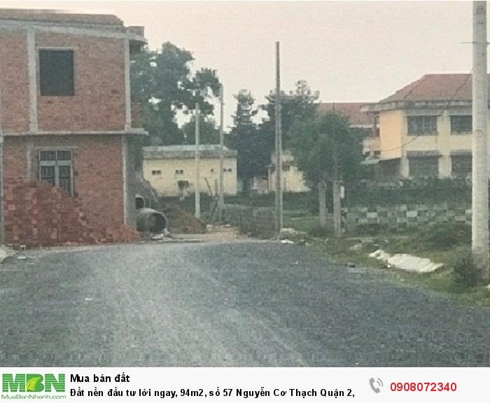 Đất nền đầu tư lời ngay, 94m2, số 57 Nguyễn Cơ Thạch Quận 2, giá tốt nhất hiện nay, đã có sổ riêng.
