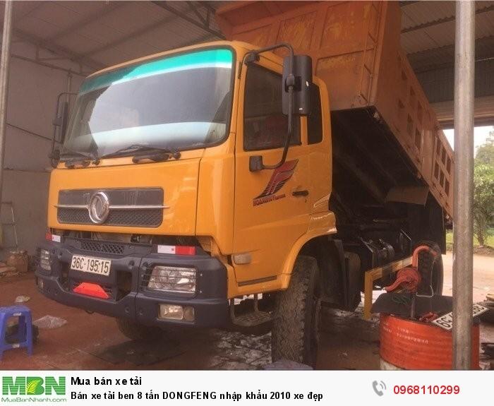 Bán xe tải ben 8 tấn DONGFENG nhập khẩu 2010 xe đẹp 1