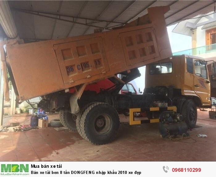 Bán xe tải ben 8 tấn DONGFENG nhập khẩu 2010 xe đẹp 4
