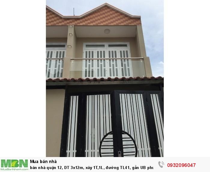bán nhà quận 12, DT 3x12m, xây 1T,1L, đường TL41, gần UB phường Thạnh Lộc