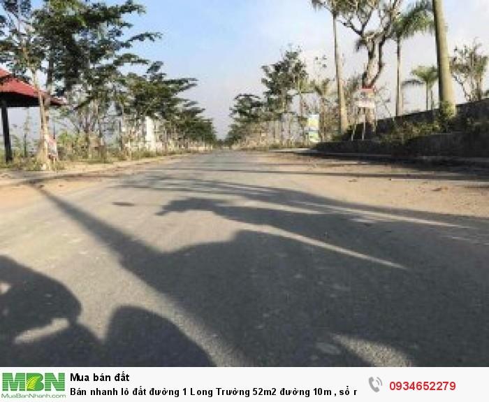 Bán nhanh lô đất đường 1 Long Trường 52m2 đường 10m , sổ riêng, xây tự do