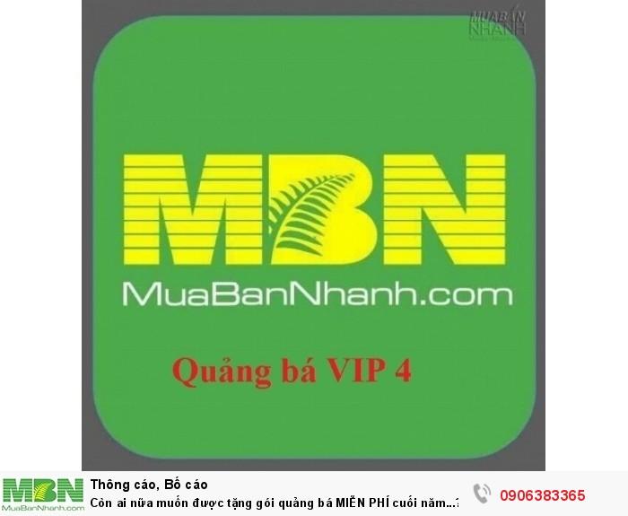Gói quảng bá tặng MIỄN PHÍ khi khách hàng tham gia VIP 4 thời gian 12 tháng!