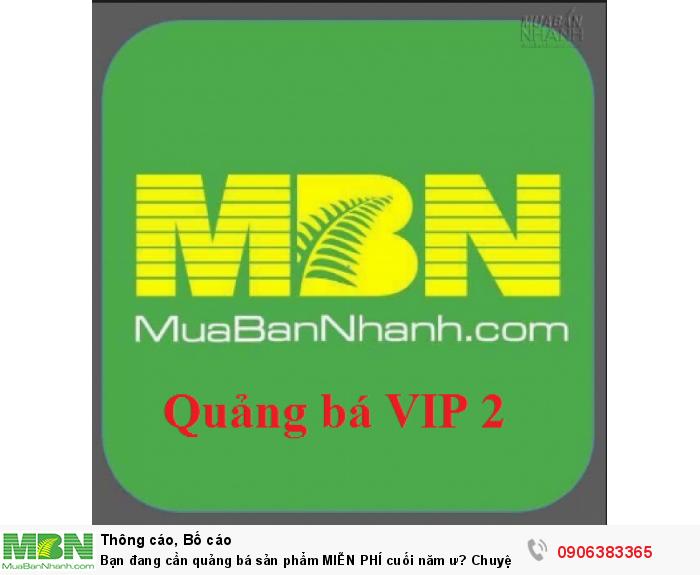 Gói quảng bá tặng MIỄN PHÍ khi khách hàng tham gia VIP 2 thời gian 12 tháng!