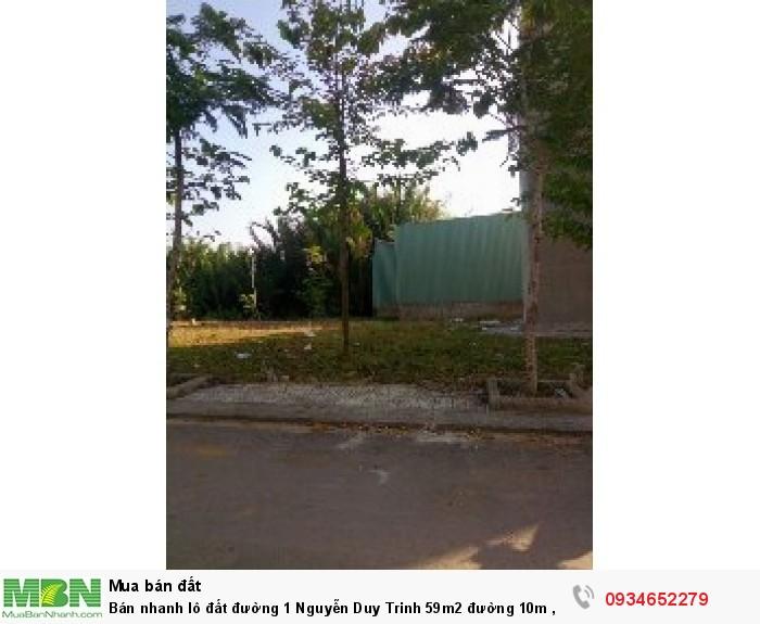 Bán nhanh lô đất đường 1 Nguyễn Duy Trinh 59m2 đường 10m , sổ riêng