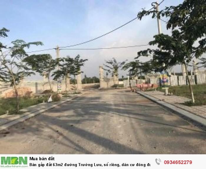 Bán gấp đất 63m2 đường Trường Lưu, sổ riêng, dân cư đông đúc