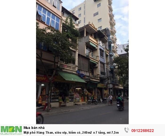 Mặt phố Hàng Than,  siêu vip, hiếm có, 240m2 x 7 tầng, mt 7,5m