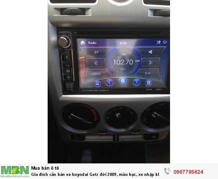 Gia đình cần bán xe Hyundai Getz đời 2009, màu bạc, xe nhập khẩu Hàn Quốc 13