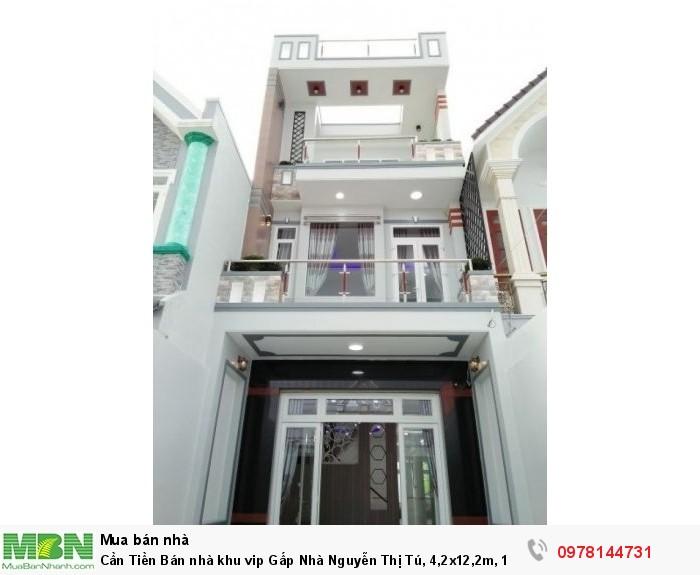 Cần Tiền Bán nhà khu vip Gấp Nhà Nguyễn Thị Tú, 4,2x12,2m, 1 lầu sân thượng, 1,96 tỷ
