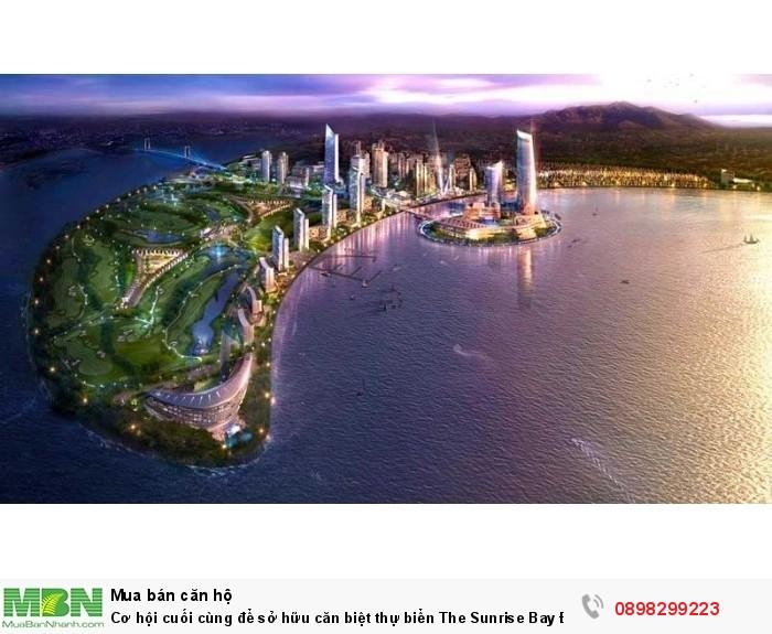 Cơ hội cuối cùng để sở hữu căn biệt thự biển The Sunrise Bay Đà Nẵng