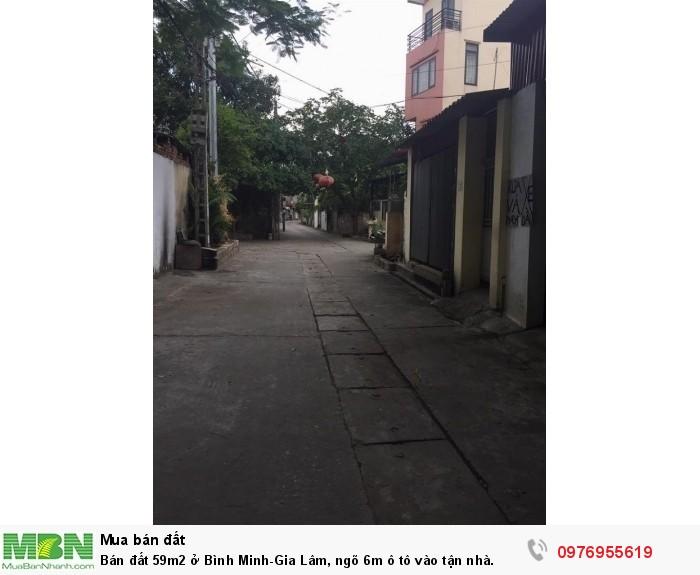 Bán đất 59m2 ở Bình Minh-Gia Lâm, ngõ 6m ô tô vào tận nhà.