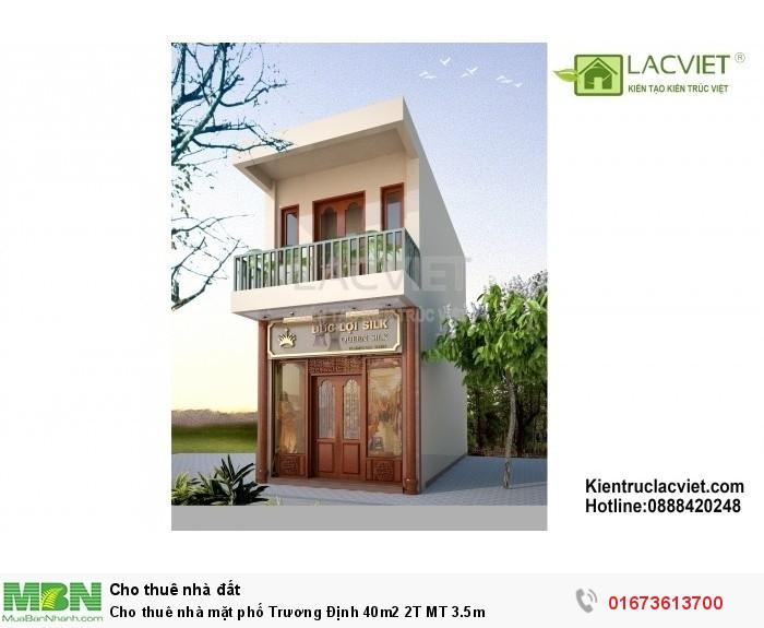 Cho thuê nhà mặt phố Trương Định 40m2 2T MT 3.5m