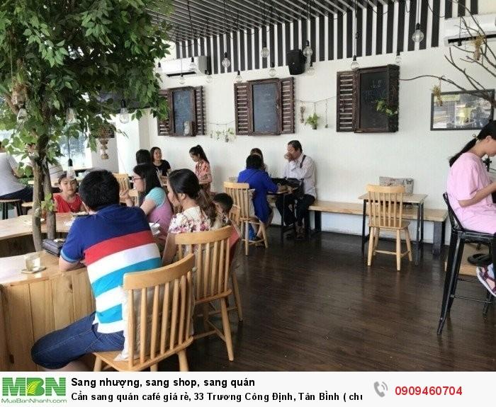 Cần sang quán café giá rẻ, 33 Trương Công Định, Tân Bình ( chung cư Harmorena)