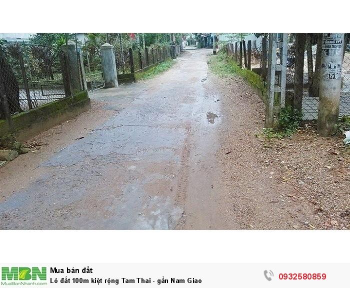 Lô đất 100m kiệt rộng Tam Thai - gần Nam Giao