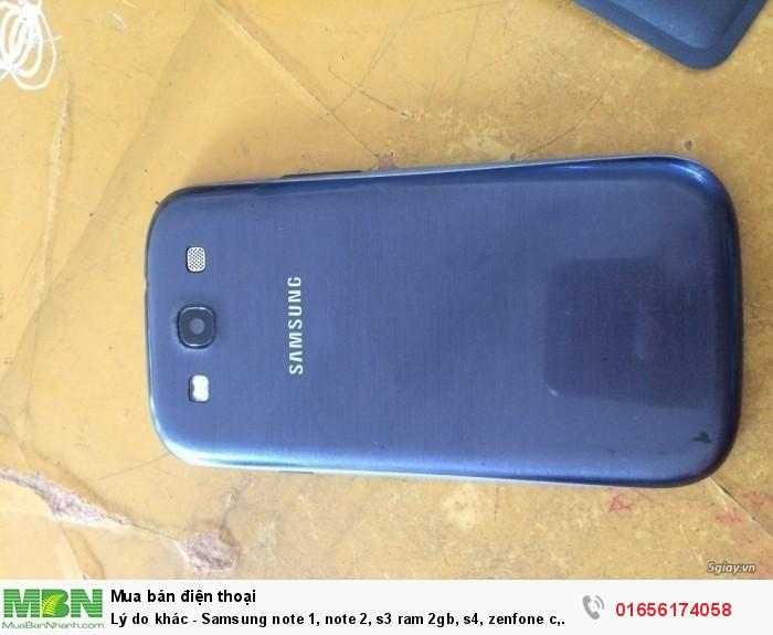 Lý do khác - Samsung note 1, note 2, s3 ram 2gb, s4, zenfone c, zen 5 ram 2gb