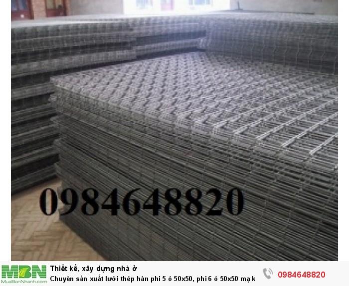 Chuyên sản xuất lưới thép hàn phi 5 ô 50x50, phi 6 ô 50x50 mạ kẽm giá rẻ