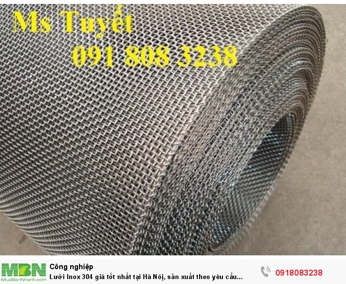 Lưới Inox 304 giá tốt nhất tại Hà Nôị, sản xuất theo yêu cầu khách hàng0