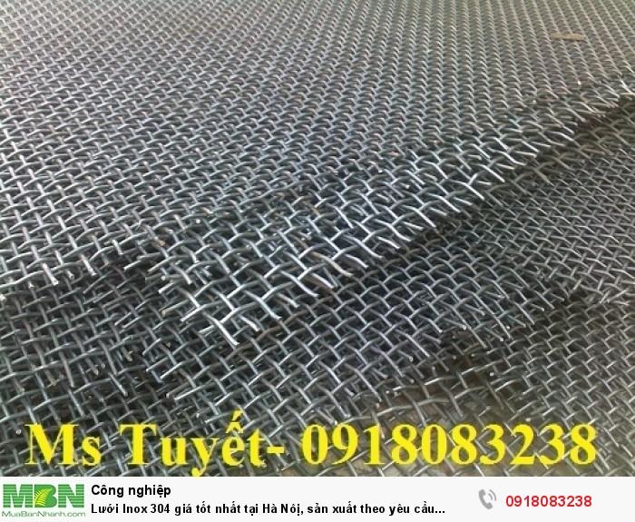 Lưới Inox 304 giá tốt nhất tại Hà Nôị, sản xuất theo yêu cầu khách hàng1