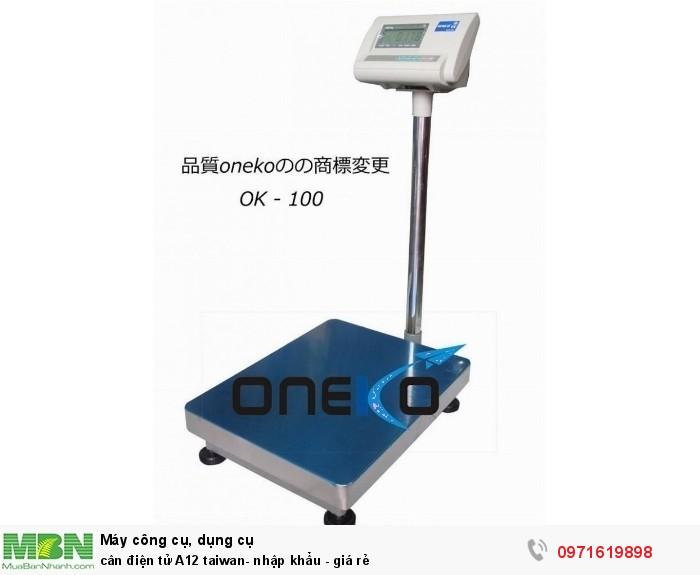 Cân điện tử A12 taiwan- nhập khẩu -  giá rẻ