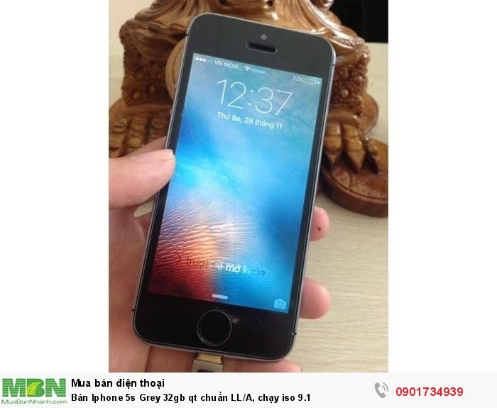 Bán Iphone 5s Grey 32gb qt chuẩn LL/A, chạy iso 9.10