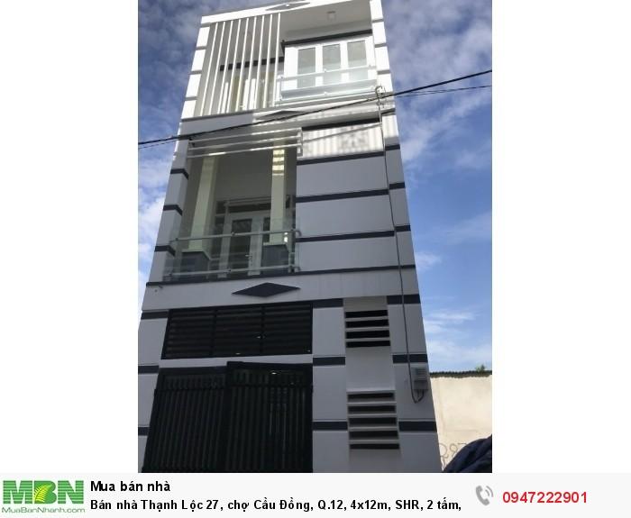 Bán nhà Thạnh Lộc 27, chợ Cầu Đồng, Q.12, 4x12m, SHR, 2 tấm, 4PN