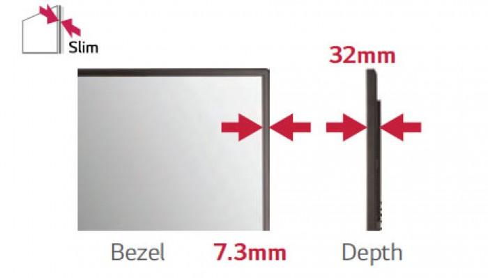 Mỏng hơn: Bo viền mỏng hơn hoàn toàn phù hợp cho một cái nhìn kiểu mới hiện đại tinh tế hơn. Toàn màn hình có độ dày cũng rất mỏng và nhẹ nhàng với công nghệ LED cho ra một thiết kế mang tính thời thượng, hoàn toàn phù hợp với những không gian nhỏ trong khi vẫn đạt hiệu suất cao và dễ dàng lắp đặt.6